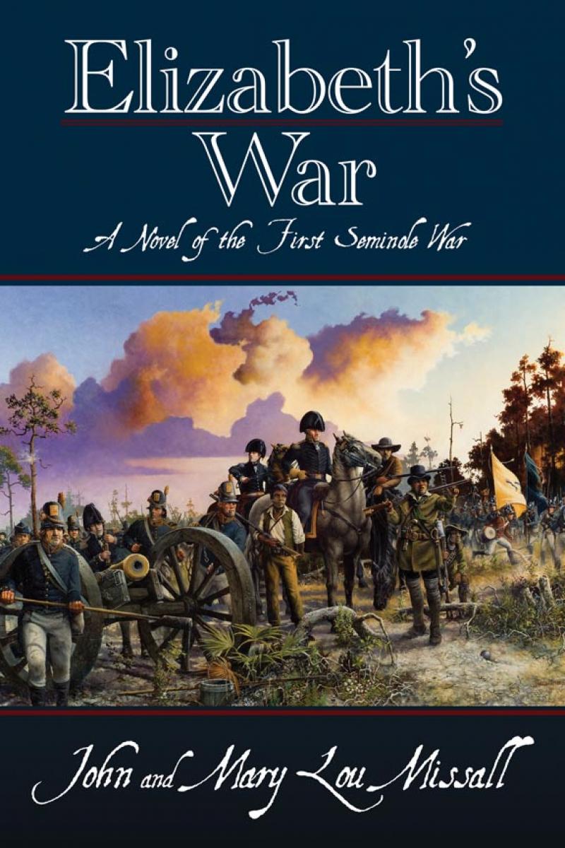 COVER: Elizabeth's War: A Novel of the First Seminole War