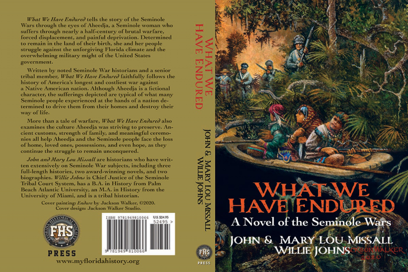 front and back cover, What We Have Endured: A Novel of the Seminole War