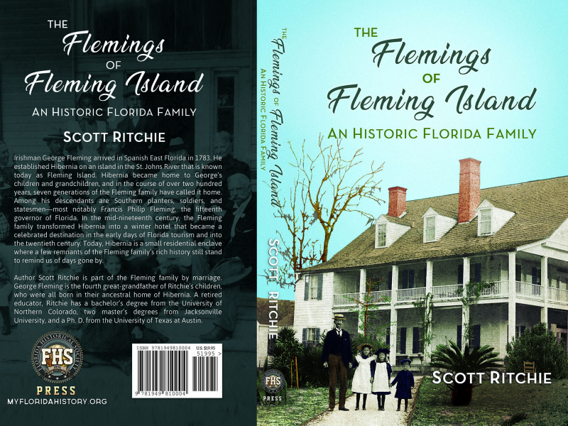 back-spine-front: The Flemings of Fleming Island: An Historic Florida Family