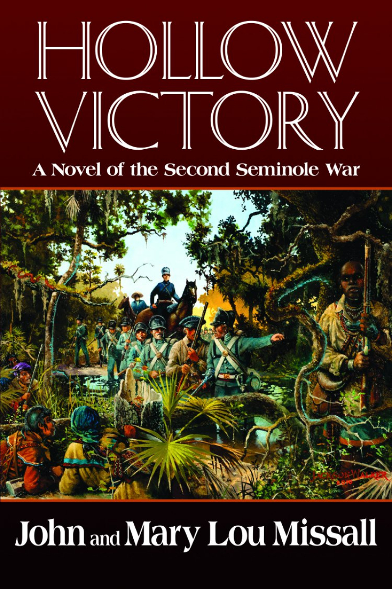 COVER: Hollow Victory: A Novel of the Second Seminole War