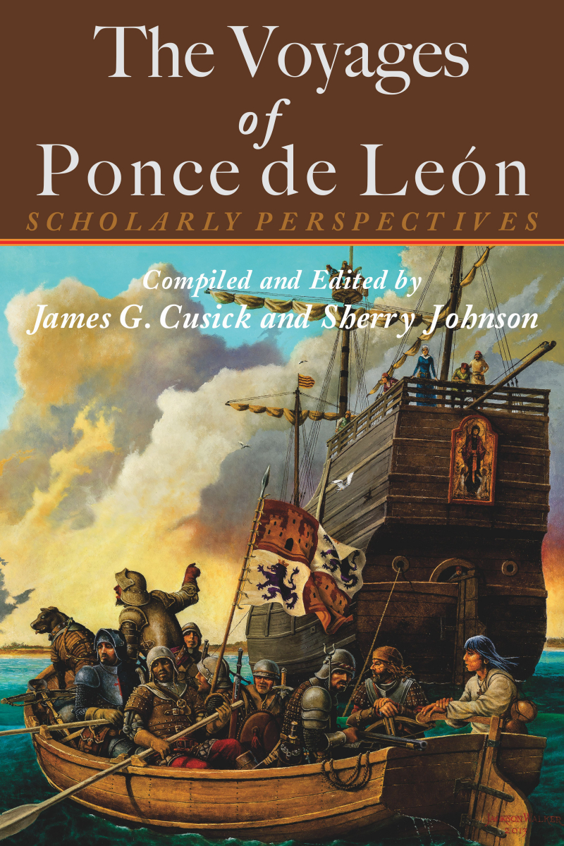COVER: The Voyages of Ponce de León: Scholarly Perspectives