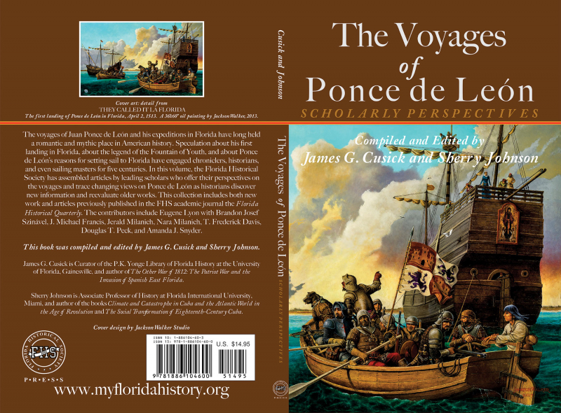 FrontSpineBack: The Voyages of Ponce de León: Scholarly Perspectives