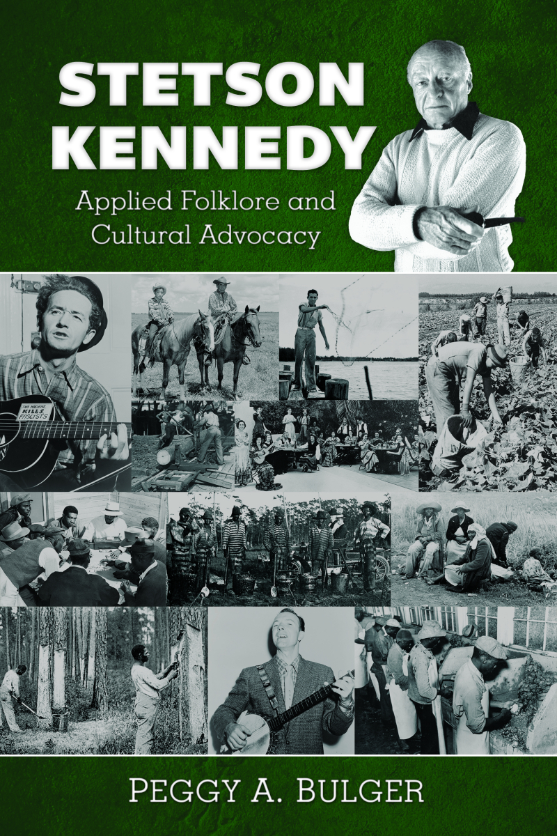 COVER: Stetson Kennedy: Applied Folklore and Cultural Advocacy