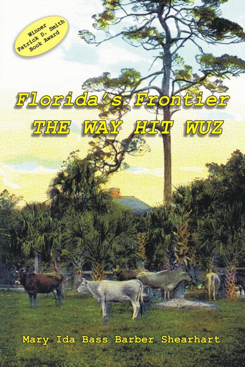 COVER: Florida's Frontier: The Way Hit Wuz