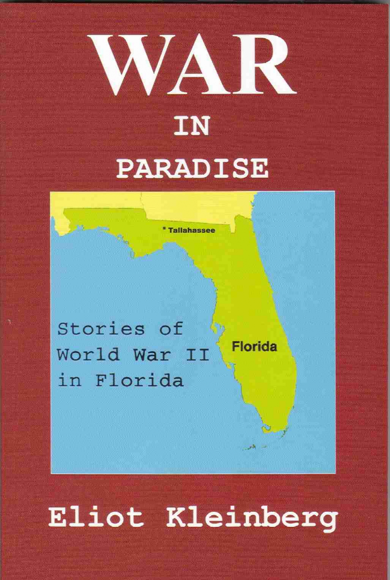 COVER: War in Paradise: Stories of World War II in Florida