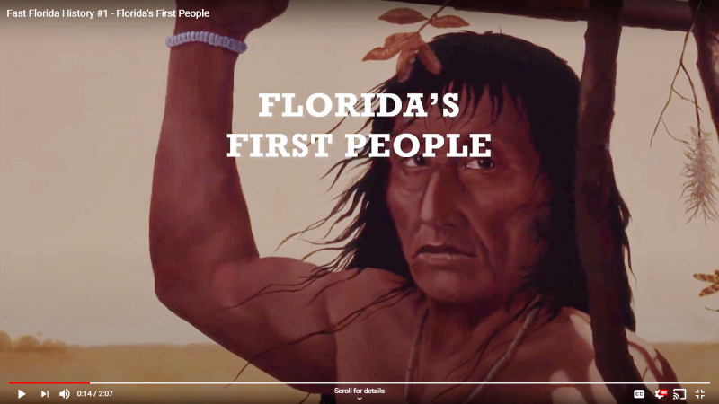 Fast Florida History #1 - Florida's First People