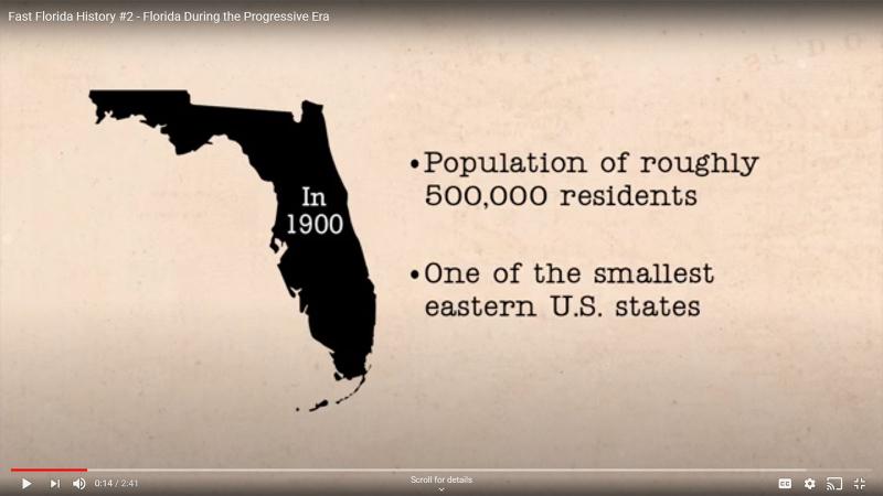 Fast Florida History #2 - Florida During the Progressive Era