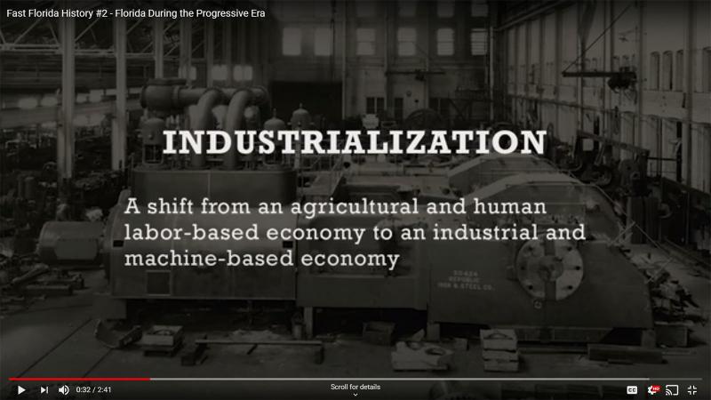 Fast Florida History #2 - Industrialization