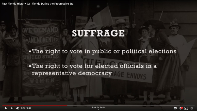 Fast Florida History #2 - Suffrage