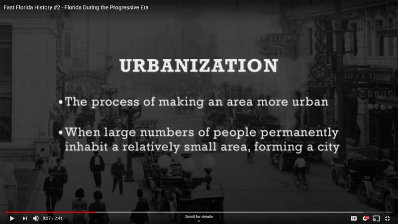 Fast Florida History #2 - Urbanization