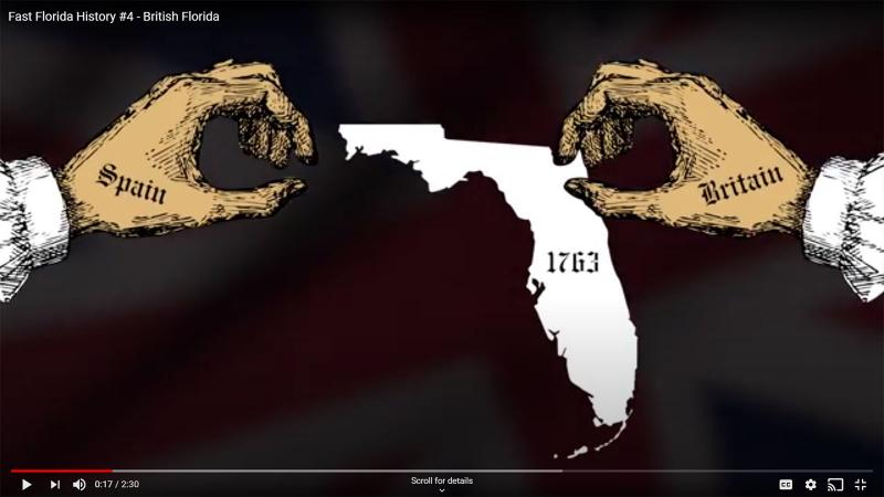 Fast Florida History #4 - Florida transferred to British 1763