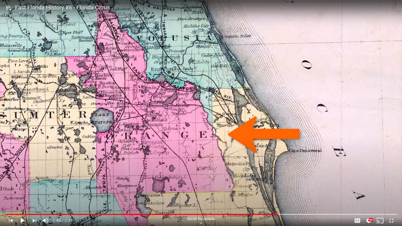 Fast Florida History #6 - County named after Oranges