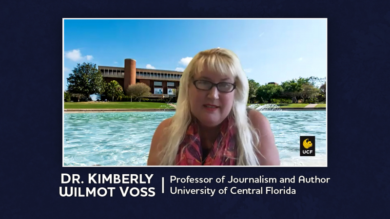 Dr. Kimberly Wilmot Voss, Professor of Journalism and Author, University of Central Florida