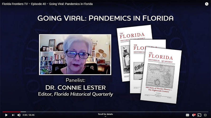 Dr. Connie Lester, Editor Florida Historical Quarterly