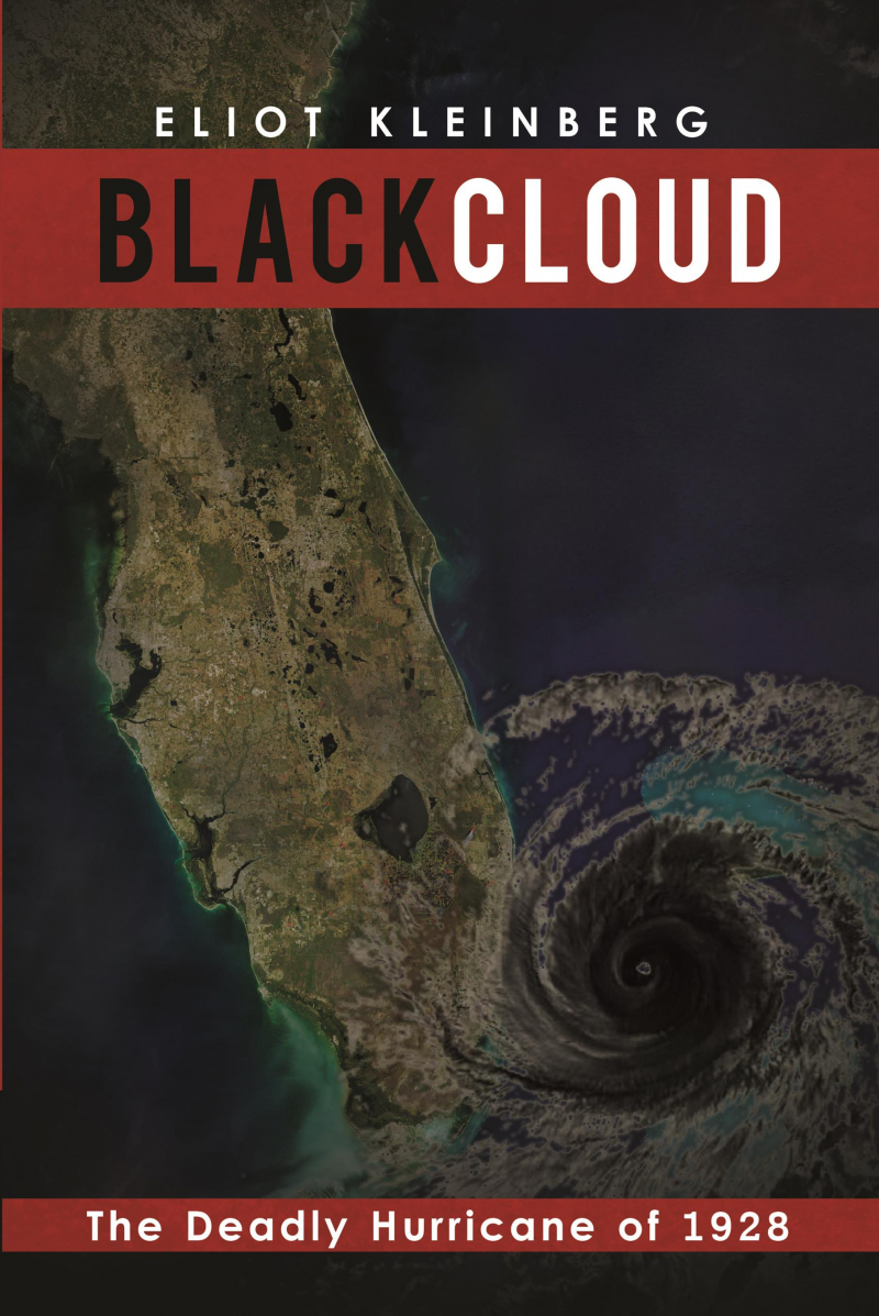 COVER: Black Cloud: The Deadly Hurricane of 1928