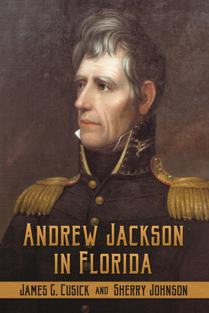 COVER: Andrew Jackson in Florida