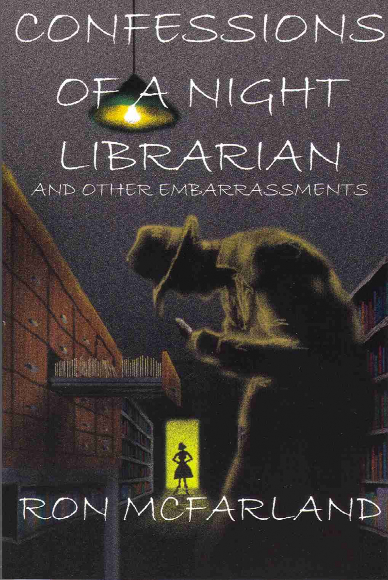 COVER: Confessions of a Night Librarian and Other Embarrassments