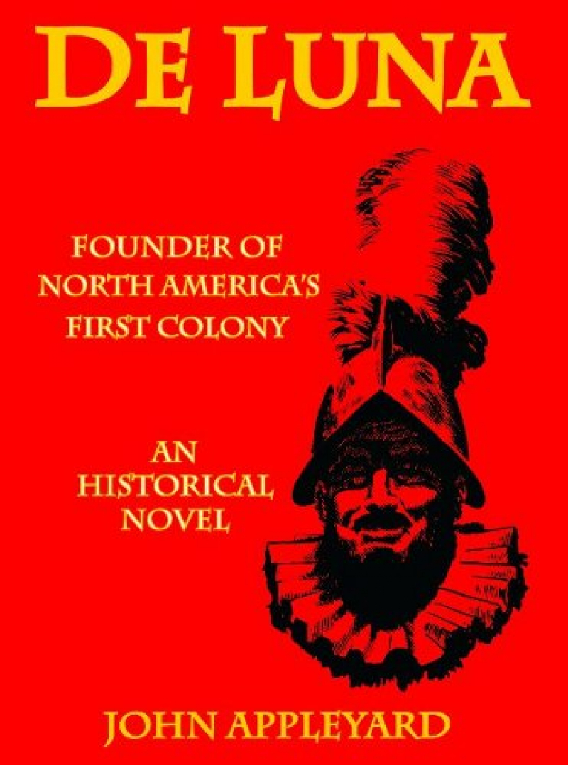 COVER: DeLuna: Founder of North America's First Colony
