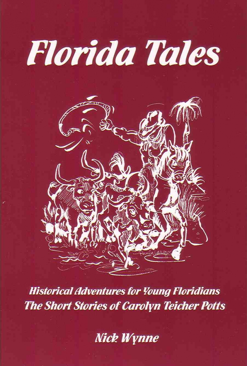 COVER: Florida Tales: Historical Adventures for Young Floridians