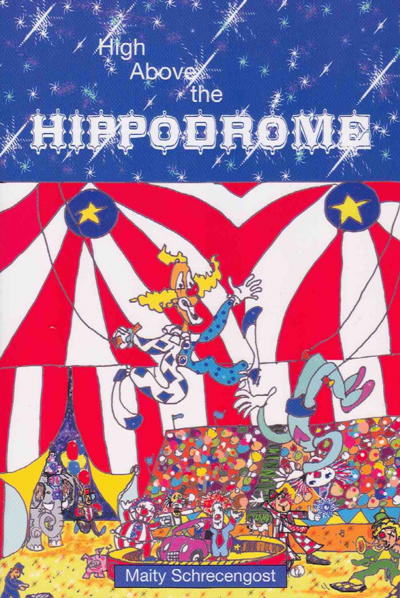 COVER: High Above The Hippodrome