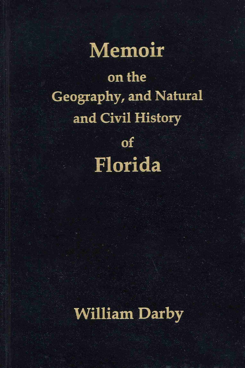 COVER: Memoir on the Geography, and Natural and Civil History of Florida