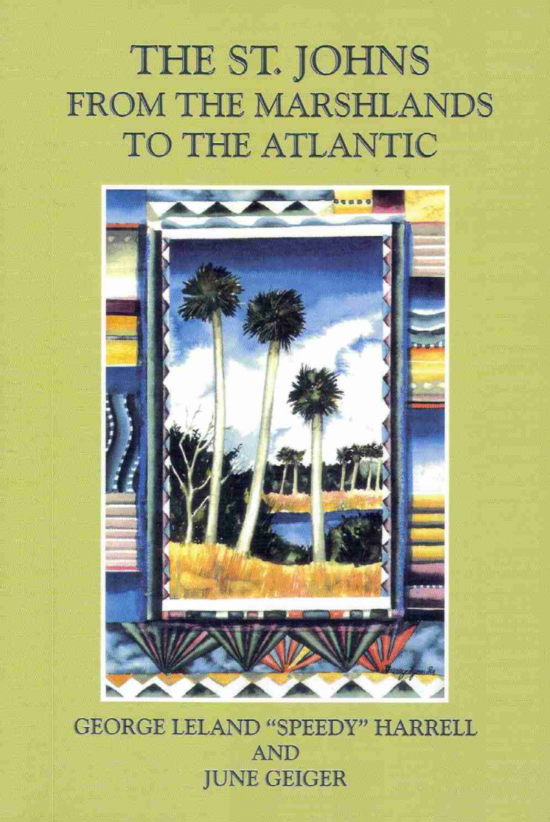 COVER: The St. Johns From The Marshlands To The Atlantic