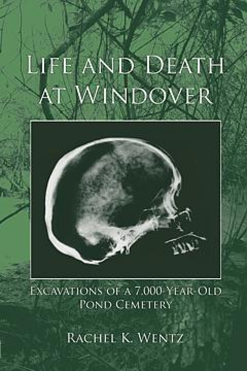COVER: Life and Death at Windover, Excavations of a 7000 year old Pond Cemetery